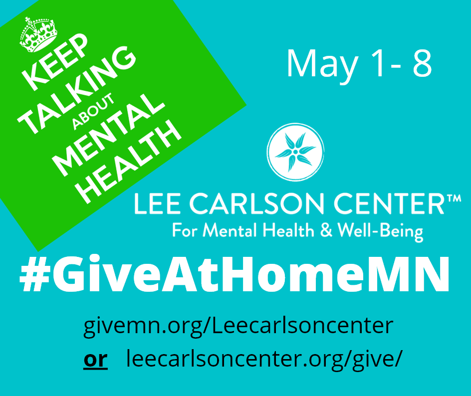 Keep Talking About Mental Health #GiveAtHomeMN Campaign Launched