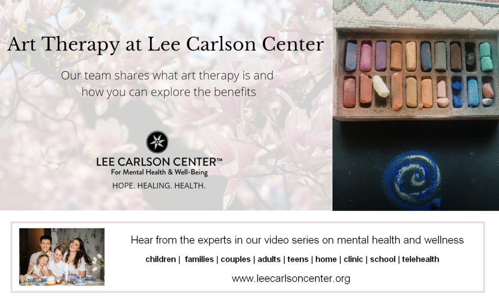 Explore Art Therapy at Lee Carlson Center
