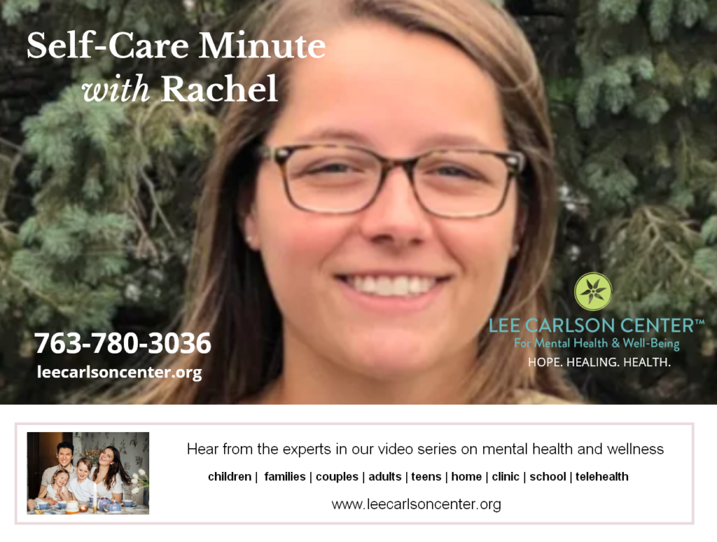 Self-Care Minute with Rachel