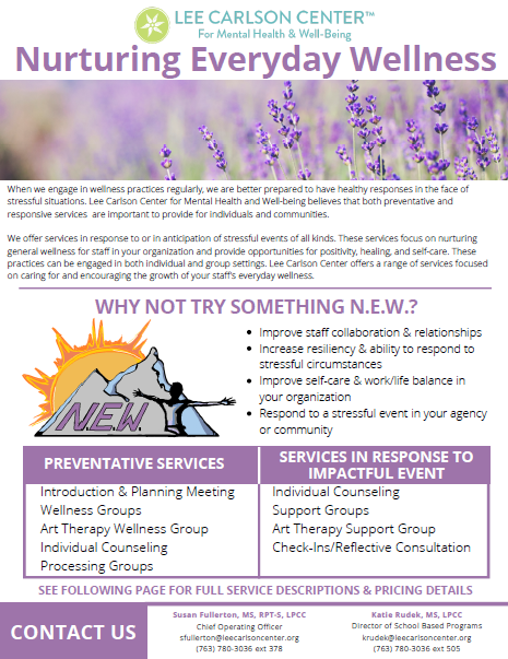 Why not try something NEW? - Nurturing Everyday Wellness for your Workplace Setting by Lee Carlson Center